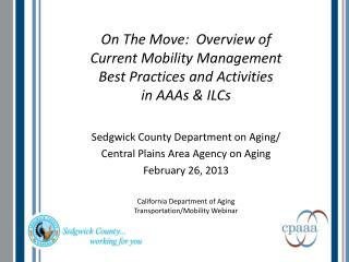 Sedgwick County Department on Aging/ Central Plains Area Agency on Aging February 26, 2013