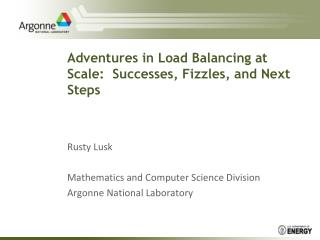 Adventures in Load Balancing at Scale:  Successes, Fizzles, and Next Steps