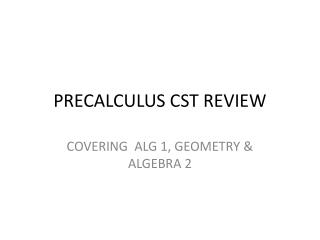 PRECALCULUS CST REVIEW