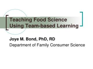 Teaching Food Science Using Team-based Learning