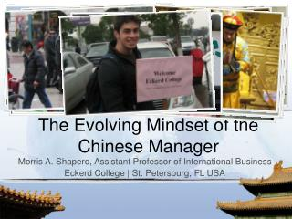 The Evolving Mindset of the Chinese Manager