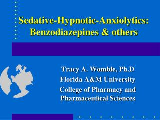 Sedative-Hypnotic- Anxiolytics : Benzodiazepines & others