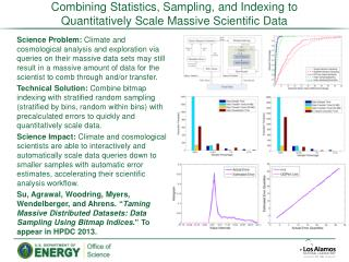 Combining Statistics, Sampling, and Indexing to Quantitatively Scale Massive Scientific Data