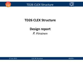 TD26 CLEX Structure