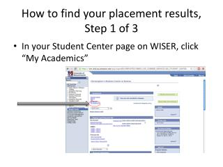 How to find your placement results, Step 1 of 3