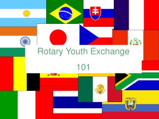 Rotary Youth  Exchange 101