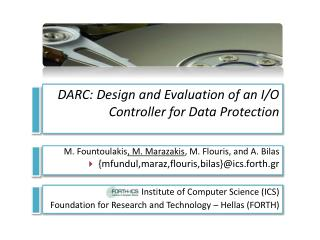 DARC: Design and Evaluation of an I/O Controller for Data Protection