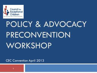 Policy & Advocacy Preconvention Workshop