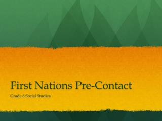 First Nations Pre-Contact