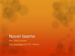Novel teams