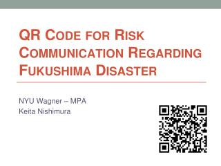 QR Code  for  Risk Communication Regarding Fukushima Disaster