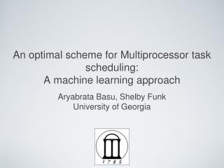 An optimal scheme for Multiprocessor task scheduling:  A machine learning approach