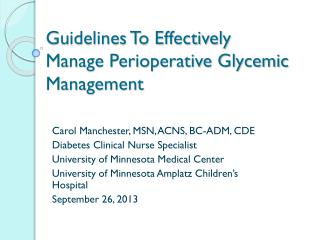 Guidelines To Effectively Manage Perioperative Glycemic Management