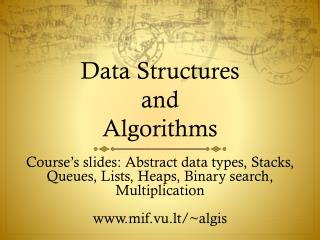 Data  S tructures and Algorithms