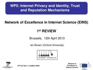 WP5 : Internet Privacy and Identity, Trust and Reputation Mechanisms