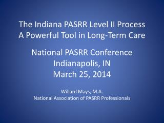 The Indiana PASRR Level II Process A Powerful Tool in Long-Term Care