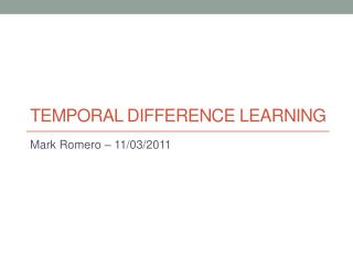 Temporal Difference Learning