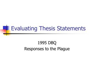 Evaluating Thesis Statements
