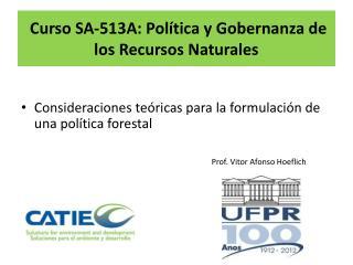 Curso SA-513A: Política y Gobernanza de los Recursos Naturales
