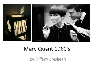 Mary Quant 1960's