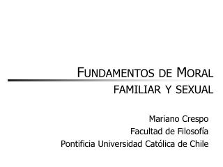 Fundamentos de Moral familiar y sexual