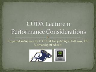 CUDA Lecture 11 Performance Considerations