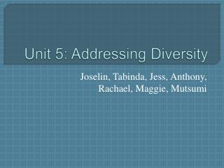Unit 5: Addressing Diversity