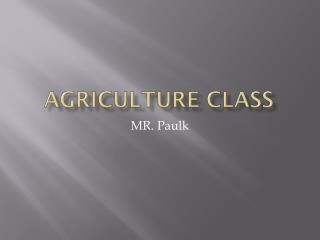 Agriculture Class