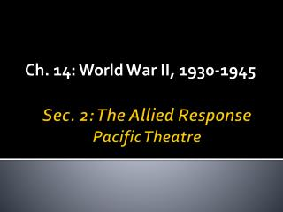 Sec. 2: The Allied Response Pacific Theatre