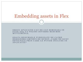 Embedding assets in Flex