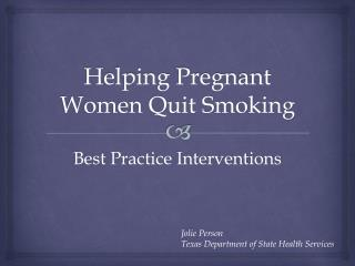 Helping Pregnant Women Quit Smoking