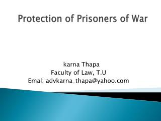 Protection of Prisoners of War