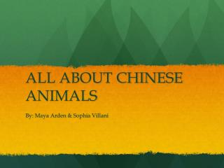 ALL ABOUT CHINESE ANIMALS