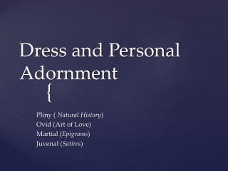 Dress and Personal Adornment