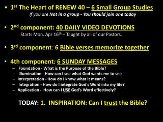 1 st  The Heart of RENEW 40  –  6 Small Group  Studies