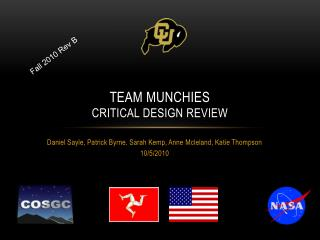 Team Munchies Critical  Design Review
