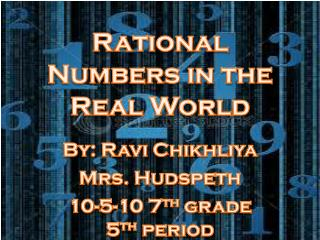Rational Numbers in the Real World