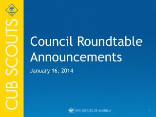 Council Roundtable Announcements