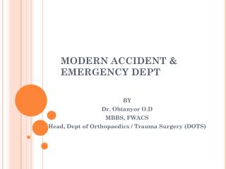 MODERN ACCIDENT & EMERGENCY DEPT