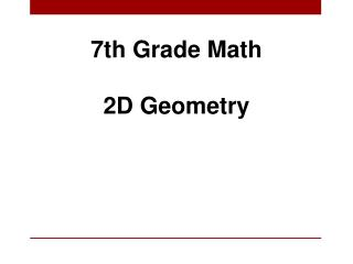 7th Grade Math 2D Geometry