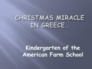 Christmas Miracle in Greece…