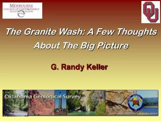 The Granite Wash: A Few Thoughts About The Big Picture