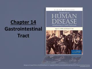 Chapter 14 Gastrointestinal Tract