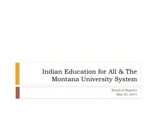 Indian Education for All & The Montana University System