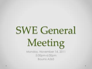 SWE General Meeting