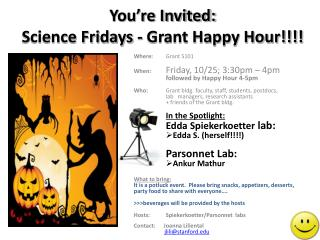 You're Invited: Science Fridays - Grant Happy Hour!!!!