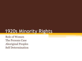 1920s Minority Rights