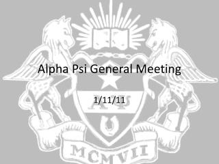 Alpha Psi General Meeting
