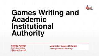 Games Writing and Academic Institutional Authority