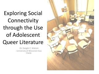 Exploring Social Connectivity through the Use of Adolescent Queer Literature